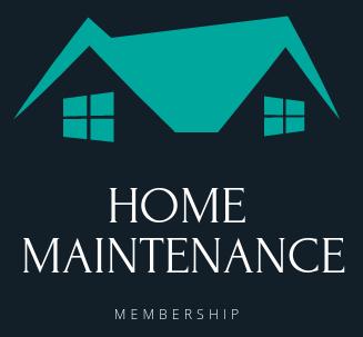 Home Maintenance Membership